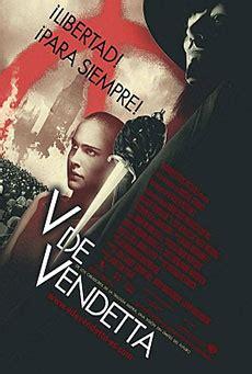 Resumen V De Vendetta by V De Vendetta 2005 El S 233 Ptimo Arte