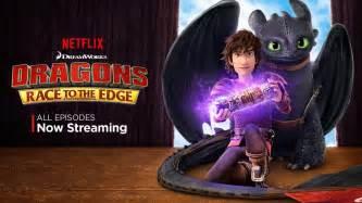 Backyard Blasts Netflix Original Dragons Race To The Edge And Coming To