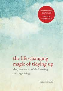The life changing magic of tidying up by marie kondo a 15 minute