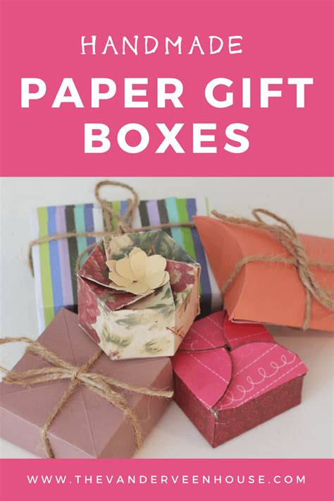 How To Make Handmade Paper Gift Boxes - handmade paper gift boxes the vanderveen house