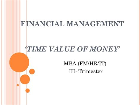 Value For Money Mba by Time Value Of Money
