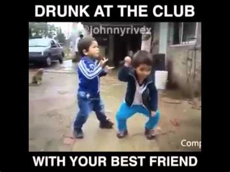 Drunk Friend Memes - drunk at the club with your best friend youtube
