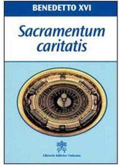 libreria benedetto xvi sacramentum caritatis italiano benedetto xvi libreria