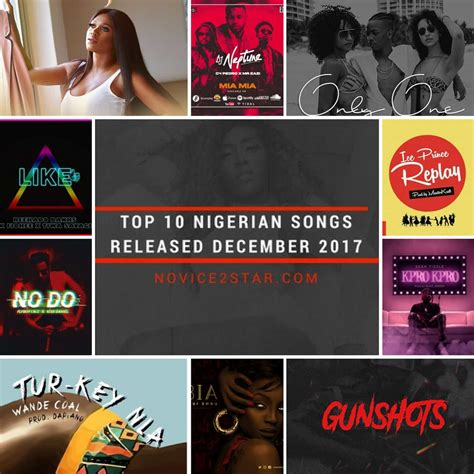 best naija songs top 10 naija songs released december 2017