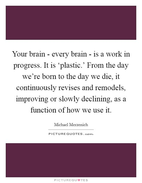 parenting the brain understanding a work in progress work in progress quotes sayings work in progress picture quotes