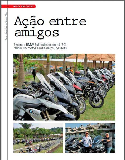 Bmw Motorrad Clube Brasil by Mat 233 Ria Do Encontro Bmw Sul Realizado Em It 225 Sc Na Revista