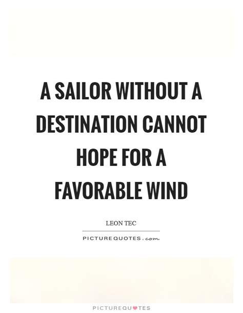 zeil qoutes 25 best sailor quotes on pinterest sailor tattoos