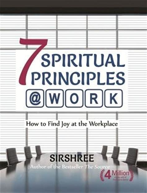 seven principles of true success rediscover the meaning of true success experience lasting satisfaction and happiness re live the lost of meditation and stress free living books 7 spiritual principles work how to find at