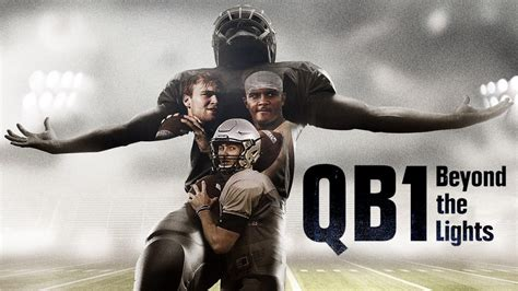 qb1 beyond the lights season 2 clear eyes full hearts can t lose with this docuseries
