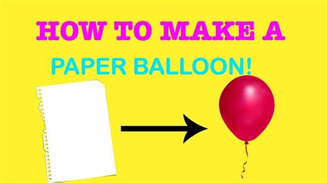 How To Make A Paper Balloon - how to make a paper balloon