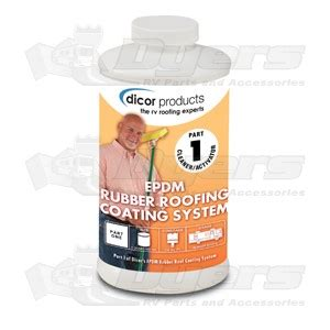 Dicor Rubber Roof Acrylic Coating by Dicor Epdm Roof Cleaner Activator Roof Repair Coating