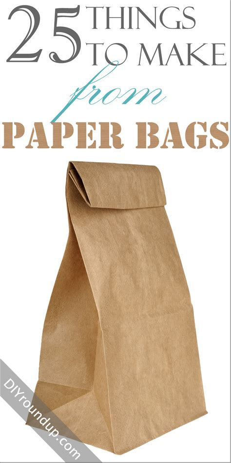 Things With Paper For - 25 things to make from paper bags