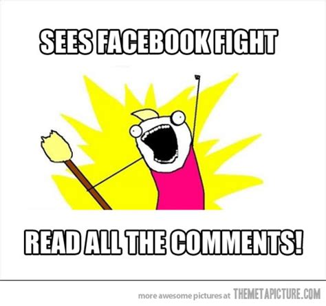 Facebook Memes For Comments - 22 very funny fight meme images and pictures of all the time