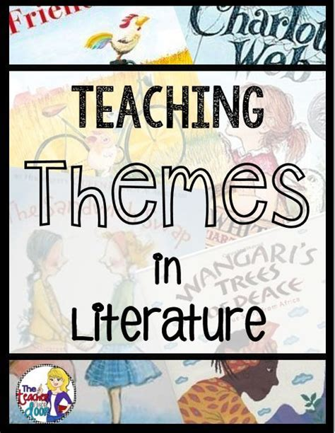 teaching themes in literature how to teach theme in reading teaching reading