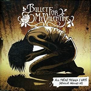 bullet for my album bullet for my all these things i pt 1