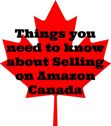 amazon canada things to know about selling on amazon canada