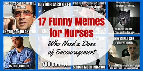 Encouragement Memes - 17 funny memes for nurses who need a dose of encouragement