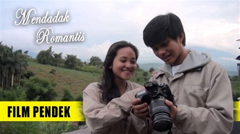 film pendek drama romantis film pendek karya mahasiswa mendadak romantis youtube