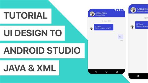 tutorial xml android chat app ui design to android studio xml and java tutorial