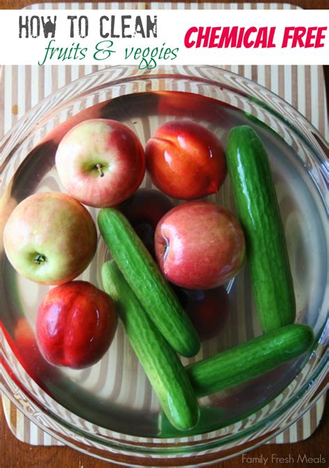 fruit meals how to clean fruits and vegetables family fresh meals