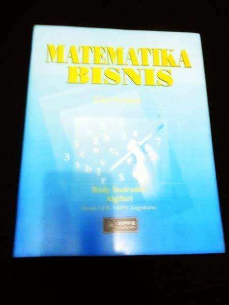 Buku Matematika Ekonomi Dan Bisnis Edisi 3 Buku1 Aw toko buku acc matematika bisnis rudy badrudin algifary