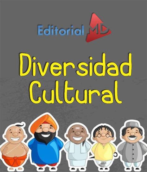la diversidad cultural en la poblaci 243 n mexicana para ni 241 os