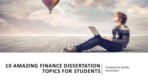 finance dissertation ideas 10 amazing finance dissertation topics for students