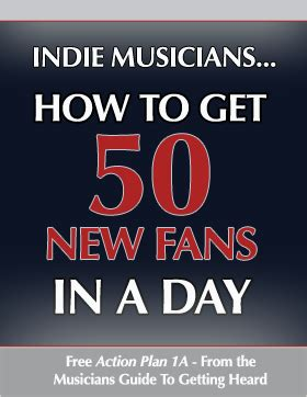 how to get fans learn how to get 50 new fans of your music every day
