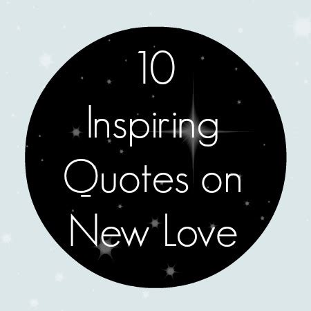 images of love new 10 inspiring quotes on new love babble