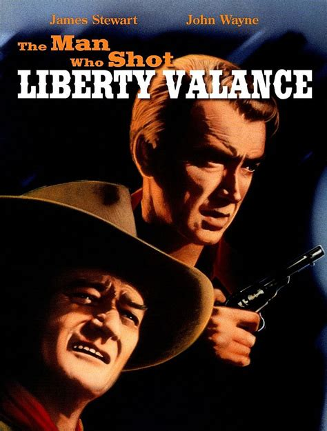 He Man Who Shot Liberty Valance Film Actually Movie Of The Week The Man Who Shot Liberty