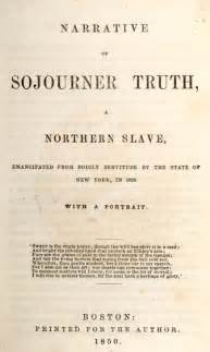 Sojourner Essay by The Narrative Of Sojourner