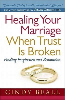 wins and healing for your marriage books healing your marriage when trust is broken finding