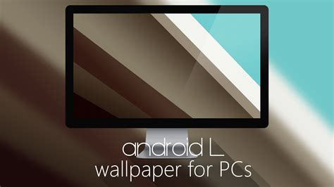 wallpaper android l pack android l wallpaper for pcs by milesandryprower on