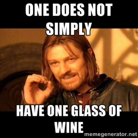 One Does Not Simply Meme - wine memes