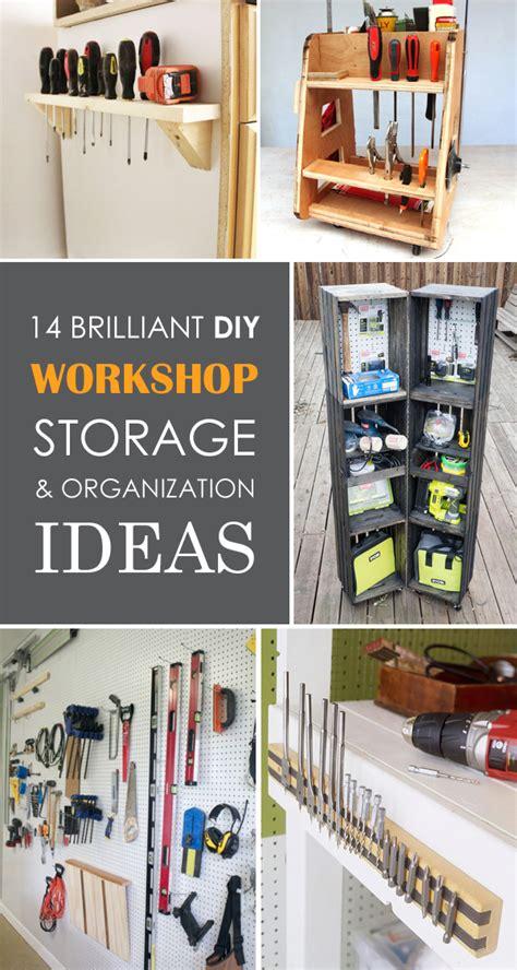 diy organization 14 brilliant diy workshop storage organization ideas