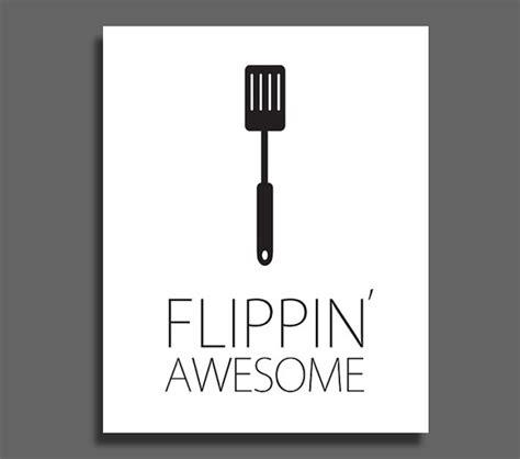 flippin awesome spatula kitchen printable wall decor