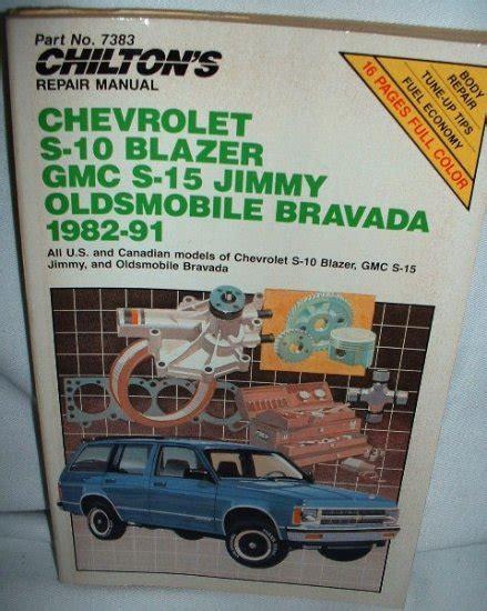 s 10 blazer s 15 jimmy typhoon bravada repair manual 1983 1993 chevrolet s 10 blazer gmc s 15 jimmy 1982 91 oldsmobile bravada manual