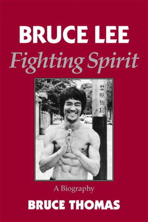biography books to read bruce lee fighting spirit a biography by bruce thomas