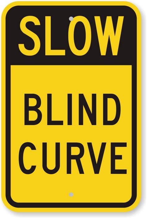 Blind Spot Bias Blind Curve And Blind Corner Signs