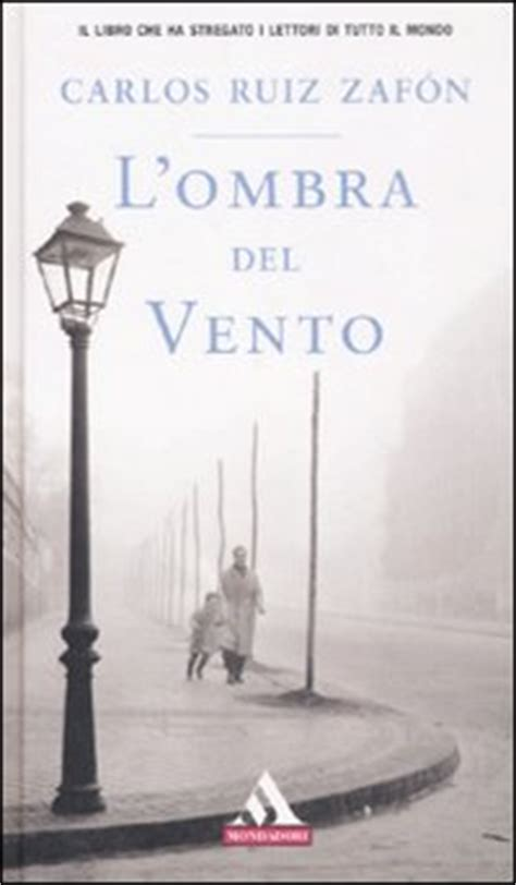 libro lombra del vent l ombra del vento di carlos ruiz zaf 242 n recensione libro