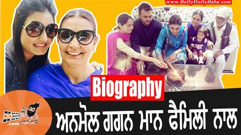biography movies on youtube anmol gagan maan with family biography mother