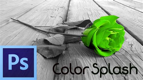 color splash photoshop photoshop cs6 tutorial color splash effect for beginners