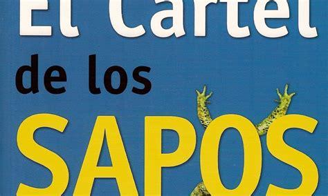 libro el cartel premio novela el cartel de los sapos descargar gratis el libro el cartel de los sapos andres lopez lopez