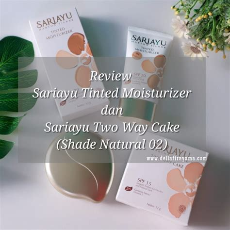 review sariayu tinted moisturizer dan sariayu two way cake