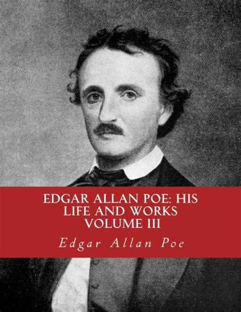 Edgar Allan Poe Biography And Works | edgar allan poe his life and works a five volume