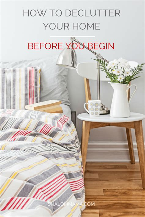 how to declutter your bedroom how to declutter your home before you begin