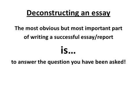 Deconstruction Essay by Deconstructing An Essay
