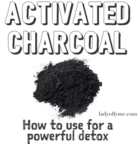 How To Use Activated Charcoal To Detox by A New Powerful Way To Detox Activated Charcoal Poultice