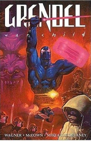 Grendel War Child new readers start here 2013 overview grendel war child