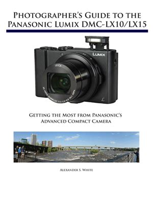 Intermediate Guide To Digital Photography white press releases complete guide book for panasonic lumix dmc lx10 lx15 digital